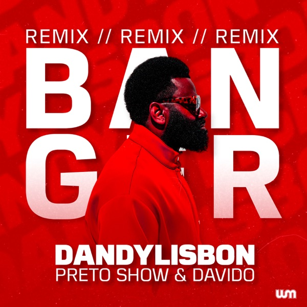 Banger (Remix) - Single