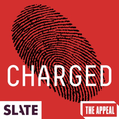 Slate Presents: Charged | A True Punishment Story image