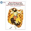 Ravel: Shéhérazade - Berlioz: Les Nuits d'été, Dame Janet Baker, Philharmonia Orchestra & Sir John Barbirolli