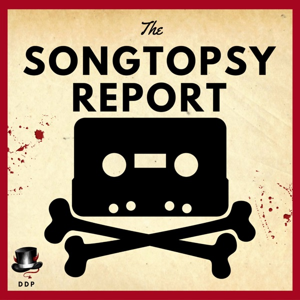 The Songtopsy Report | Listen Free on Castbox