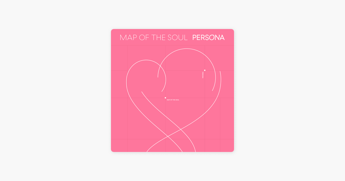 ‎MAP OF THE SOUL : PERSONA by BTS