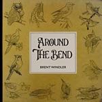 Brent Windler - Around the Bend