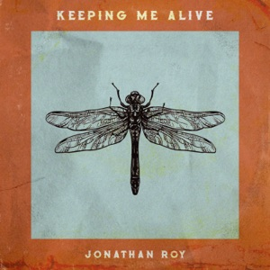 JONATHAN ROY - Keeping Me Alive (Live Acoustic Performance) Chords and Lyrics
