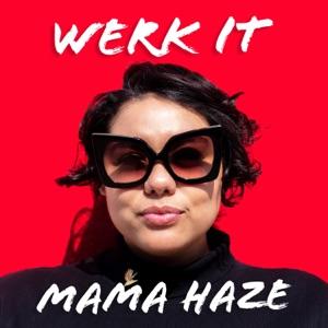 Mama Haze - Werk It - Line Dance Music