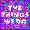 Foster the People - The Things We Do  artwork