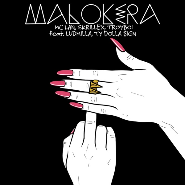 Malokera (feat. Ludmilla, Ty Dolla $ign) - Single