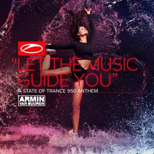 Armin van Buuren – Let the Music Guide You (Asot 950 Anthem) – Single [iTunes Plus AAC M4A]
