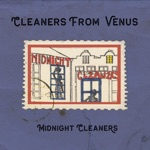 The Cleaners From Venus - Only a Shadow