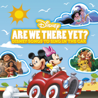Various Artists - Are We There Yet? Disney Songs to Sing in the Car artwork
