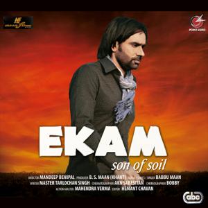 Babbu Maan - Ekam (Son Of Soil)