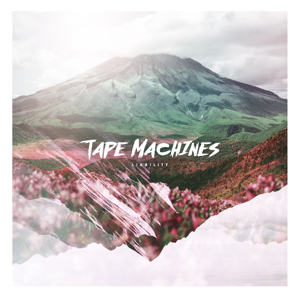 Tape Machines - Liability feat. Astyn Turr