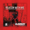 Reason With Me - Rudeboy