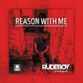 Reason With Me - Rudeboy