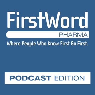 FirstWord Pharmaceutical News Trên Apple Podcast