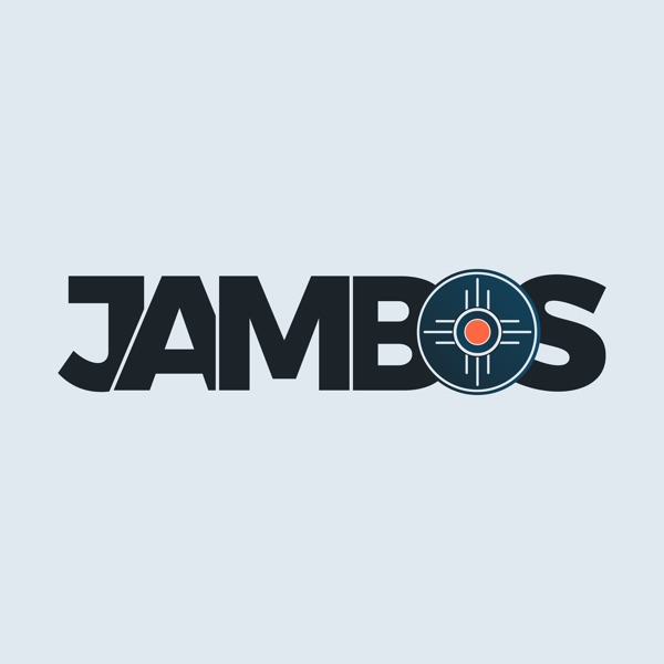 The JAMBOS Podcast
