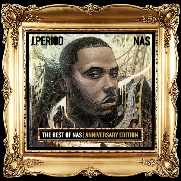 Best of Nas [Anniversary Edition]