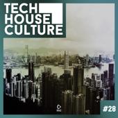 Tech House Culture #28