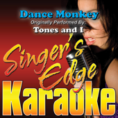 Dance Monkey (Originally Performed By Tones & I) [Karaoke]