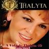 A Vida de Thalyta 40 Canções, Vol. 01