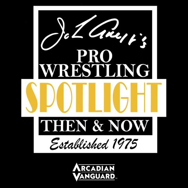 John Arezzi's Pro Wrestling Spotlight Then & Now   Listen Free on