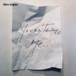 Alex Lopez - I Love You Blues (Redux)