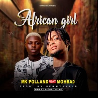 MK Polland - African Girl (feat. Mohbad) - Single