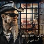 Dudley Taft - Never Fade