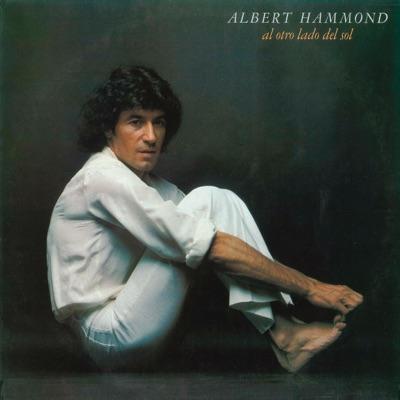 Al Otro Lado del Sol (Remasterizado) - Albert Hammond
