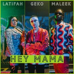 Hey Mama (feat. Maleek Berry & Latifah) - Single