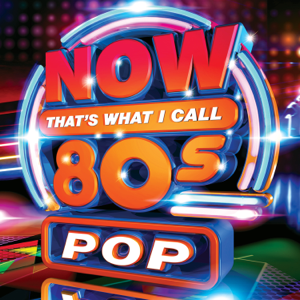 Various Artists - Now That's What I Call 80s Pop
