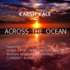 Across the Ocean feat Benny Dayal Priya Darshini Warren Mendonsa Max ZT Komorebi Currency Audio Single