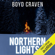 Boyd Craven III - Northern Lights: A Scorched Earth Novel (Unabridged)