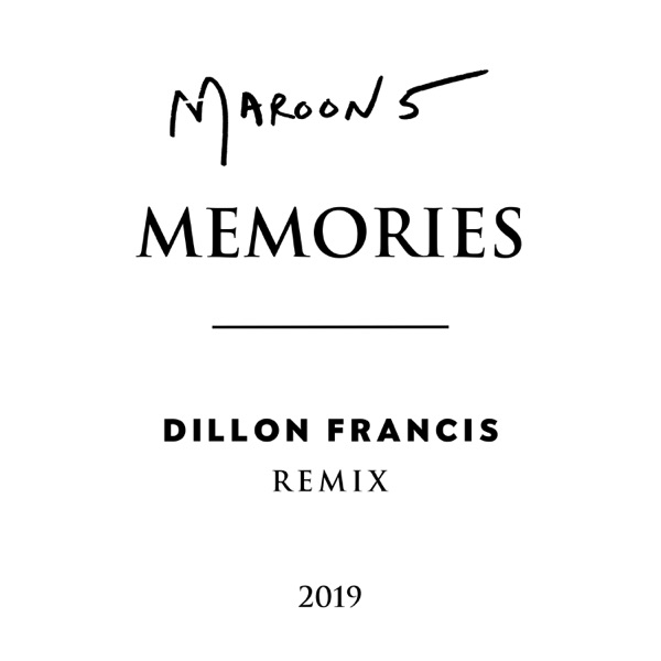 Memories (Dillon Francis Remix) - Single