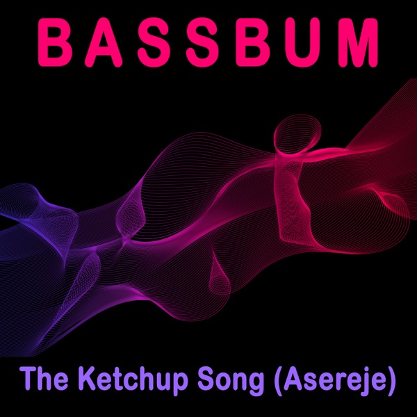 The Ketchup Song (Asereje) - Single