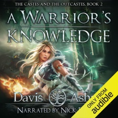 A Warrior's Knowledge, Book 2: The Castes and the OutCastes (Unabridged)