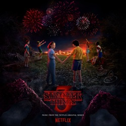 Album: Stranger Things Soundtrack from the Netflix Original