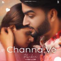 Runbir - Channa Ve