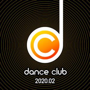 Verschiedene Interpreten - Dance Club 2020.02