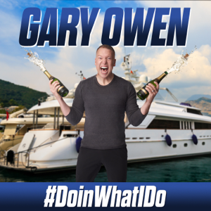 Gary Owen - #doinwhatido