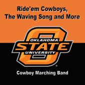 The Waving Song, Ride'em Cowboys and Chant - Oklahoma State University Cowboy Marching Band