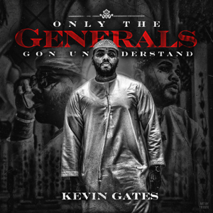 Only the Generals Gon Understand - EP