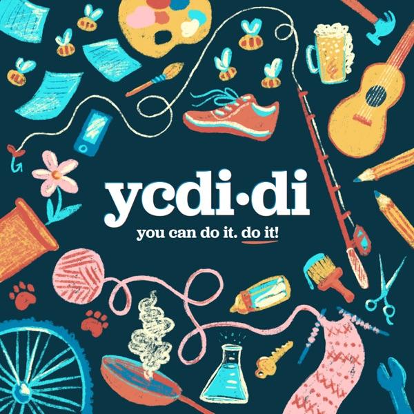 ycdi·di (You can do it, do it)