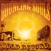 The Bouncing Souls - Lean On Sheena