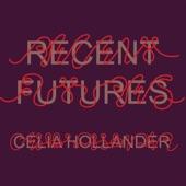Celia Hollander - Big Talk