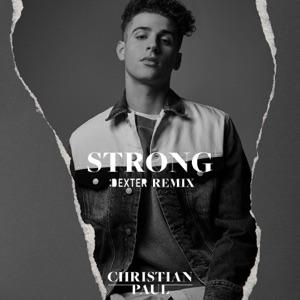 Christian Paul - Strong (Dexter Remix)