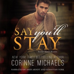 Say You'll Stay (Unabridged)