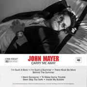 Carry Me Away - John Mayer - John Mayer