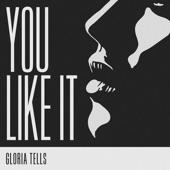 Gloria Tells - Are We Still in Love