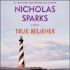 Nicholas Sparks - True Believer  artwork