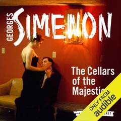 The Cellars of the Majestic: Inspector Maigret, Book 21 (Unabridged)
